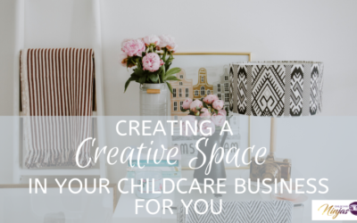 Creating a creative space in your childcare business for you