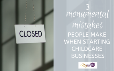 3 mistakes to avoid when starting a childcare business