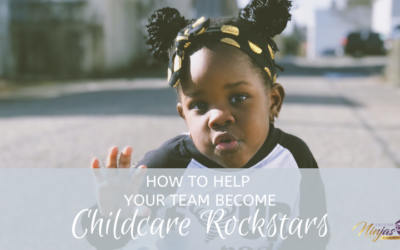 How to help your team become childcare rock stars