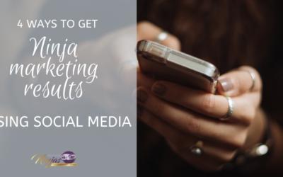 4 ways to get Ninja marketing results using social media