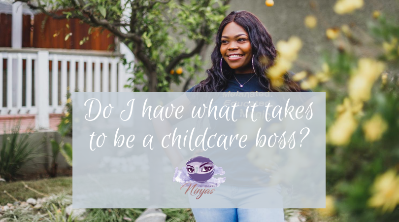 Do I have what it takes to be the childcare boss?