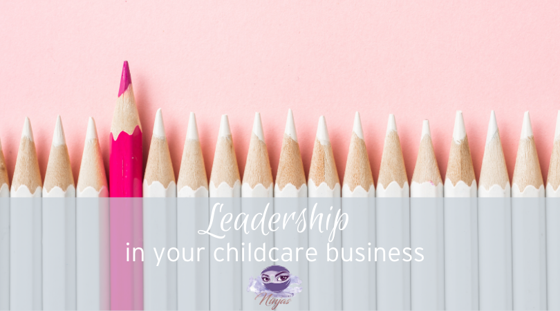 Leadership in your Childcare Business