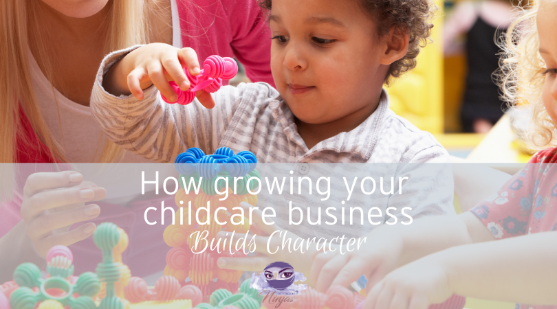 grow-your-childcare-business-build-character