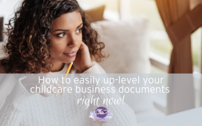 How to easily uplevel your childcare business documents right now!