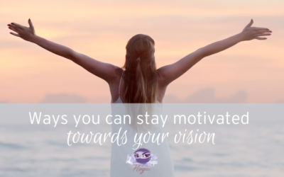 8 Ways You Can Stay Motivated Towards Your Vision For 2021