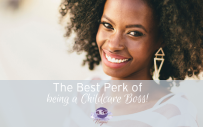The best perk of being a Childcare Business Owner