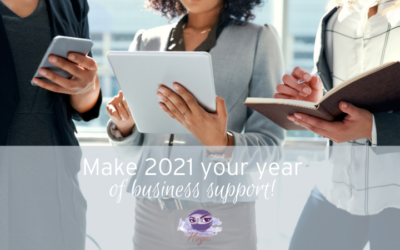 Make 2021 the year you get the business support you need!