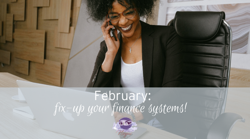 Why February is the perfect time to fix-up your finance systems