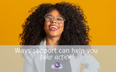 Ways that support gets you to take action