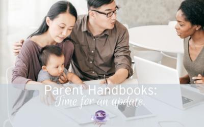 3 reasons to update your parent handbook now!