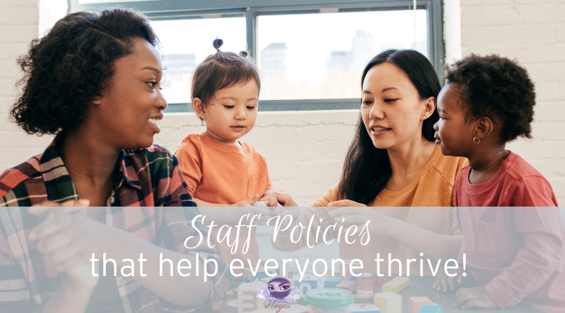 How to Create Childcare Staff Policies that don't make you feel like a Warden!